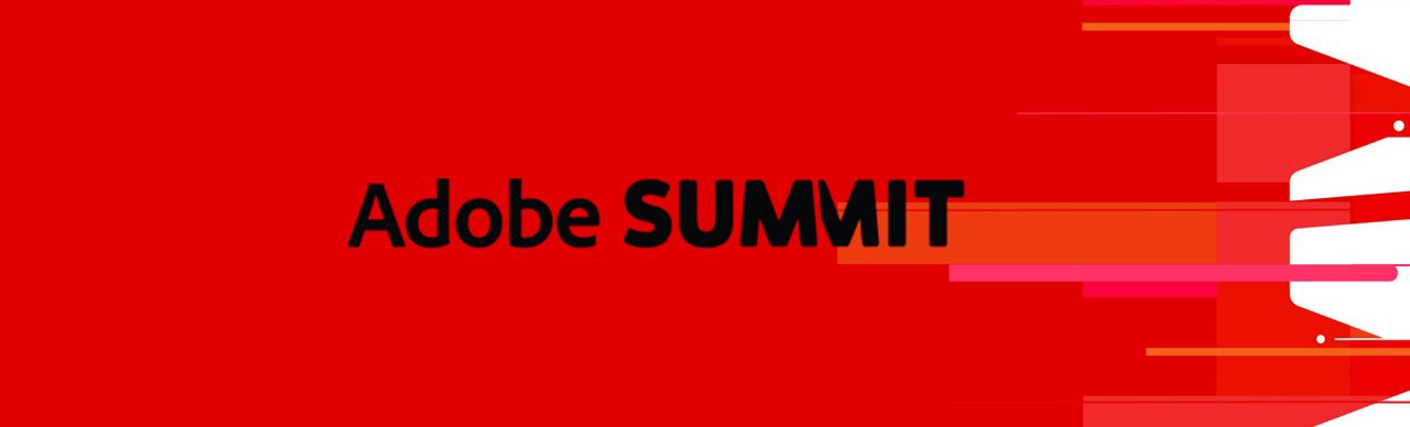 Top 12 Adobe Summit Sessions - Staff Picks